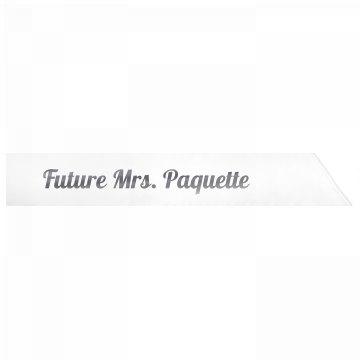 Future Mrs. Paquette