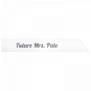 Future Mrs. Pate