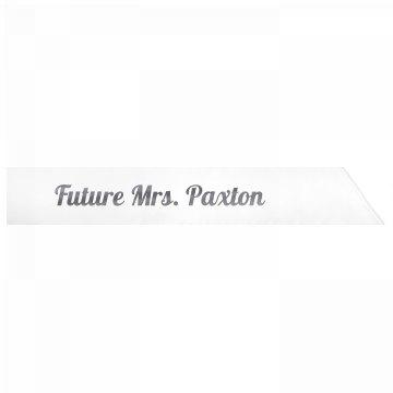 Future Mrs. Paxton