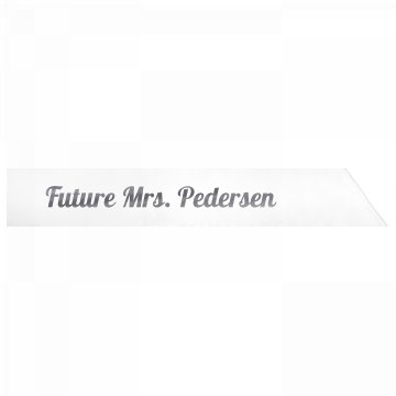 Future Mrs. Pedersen