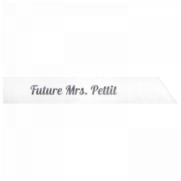 Future Mrs. Pettit