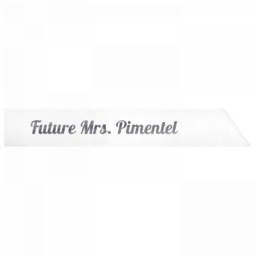 Future Mrs. Pimentel