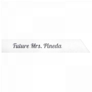 Future Mrs. Pineda