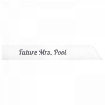 Future Mrs. Pool