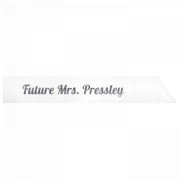 Future Mrs. Pressley