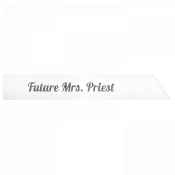 Future Mrs. Priest