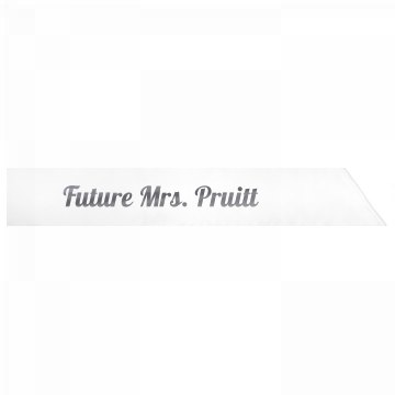 Future Mrs. Pruitt