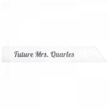 Future Mrs. Quarles