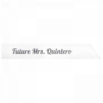Future Mrs. Quintero