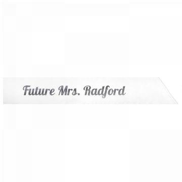 Future Mrs. Radford