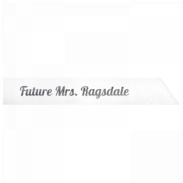 Future Mrs. Ragsdale