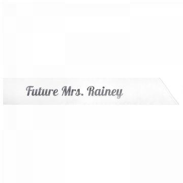 Future Mrs. Rainey
