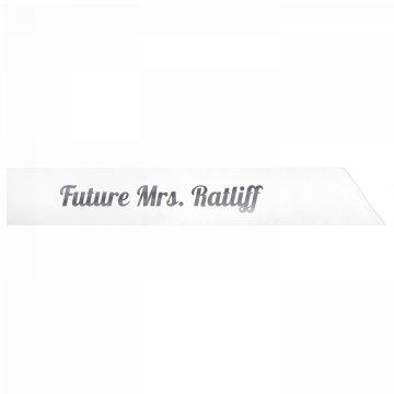 Future Mrs. Ratliff