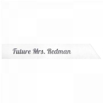 Future Mrs. Redman