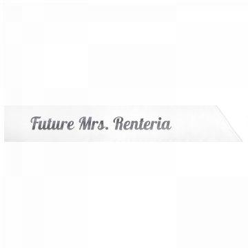 Future Mrs. Renteria