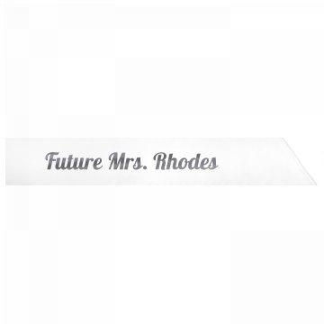 Future Mrs. Rhodes