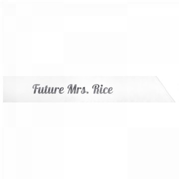 Future Mrs. Rice