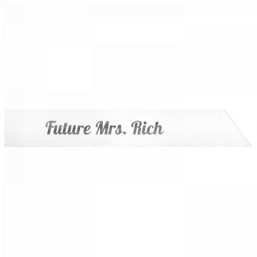 Future Mrs. Rich