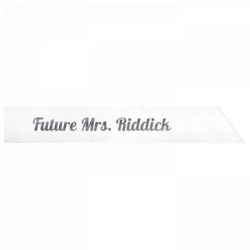 Future Mrs. Riddick
