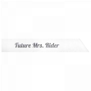 Future Mrs. Rider