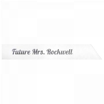 Future Mrs. Rockwell