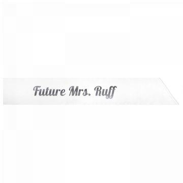 Future Mrs. Ruff