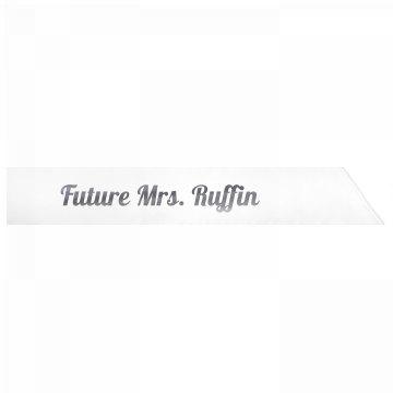 Future Mrs. Ruffin