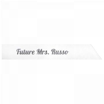 Future Mrs. Russo