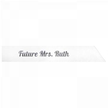 Future Mrs. Ruth