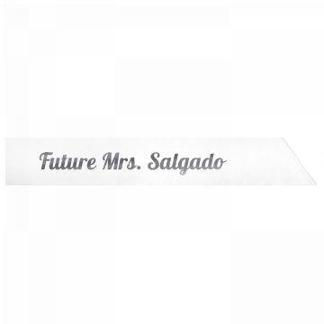 Future Mrs. Salgado