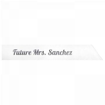 Future Mrs. Sanchez