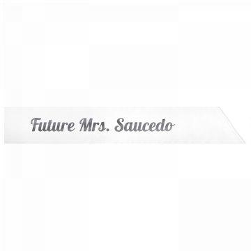 Future Mrs. Saucedo