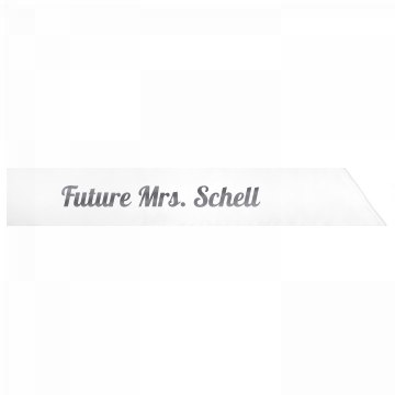 Future Mrs. Schell
