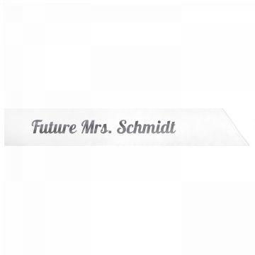 Future Mrs. Schmidt