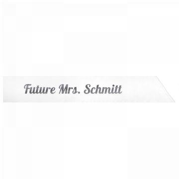 Future Mrs. Schmitt