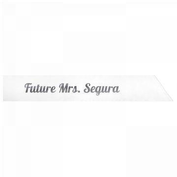 Future Mrs. Segura