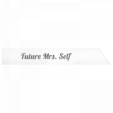 Future Mrs. Self