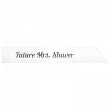Future Mrs. Shaver
