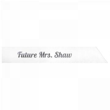 Future Mrs. Shaw