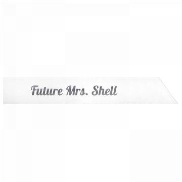 Future Mrs. Shell