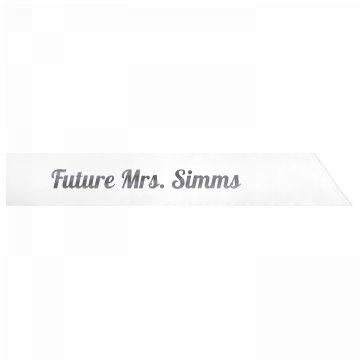 Future Mrs. Simms
