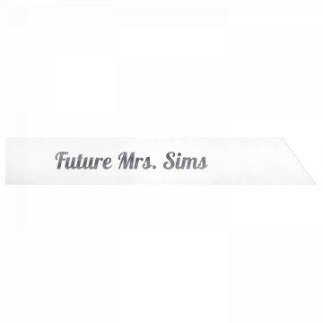 Future Mrs. Sims