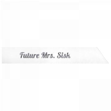 Future Mrs. Sisk