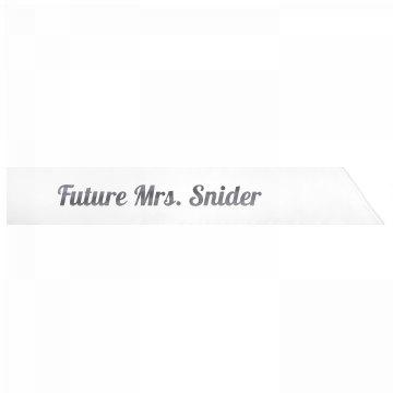 Future Mrs. Snider