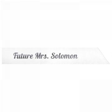 Future Mrs. Solomon