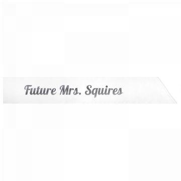 Future Mrs. Squires