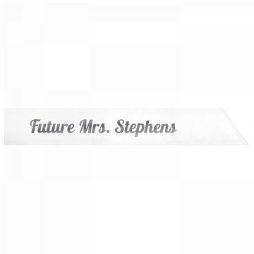 Future Mrs. Stephens