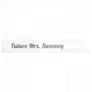 Future Mrs. Sweeney