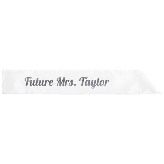 Future Mrs. Taylor