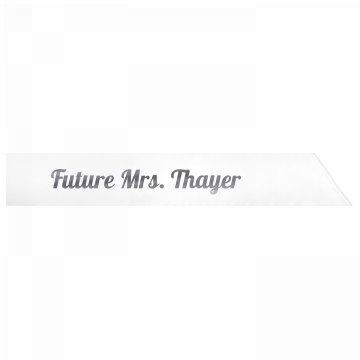 Future Mrs. Thayer